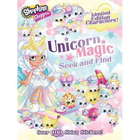 Shopkins Shoppies Shoppies Unicorn Magic Seek Find Series 2 Paperback Walmart Com In 2021 Shopkins And Shoppies Shopkins Shoppies Dolls
