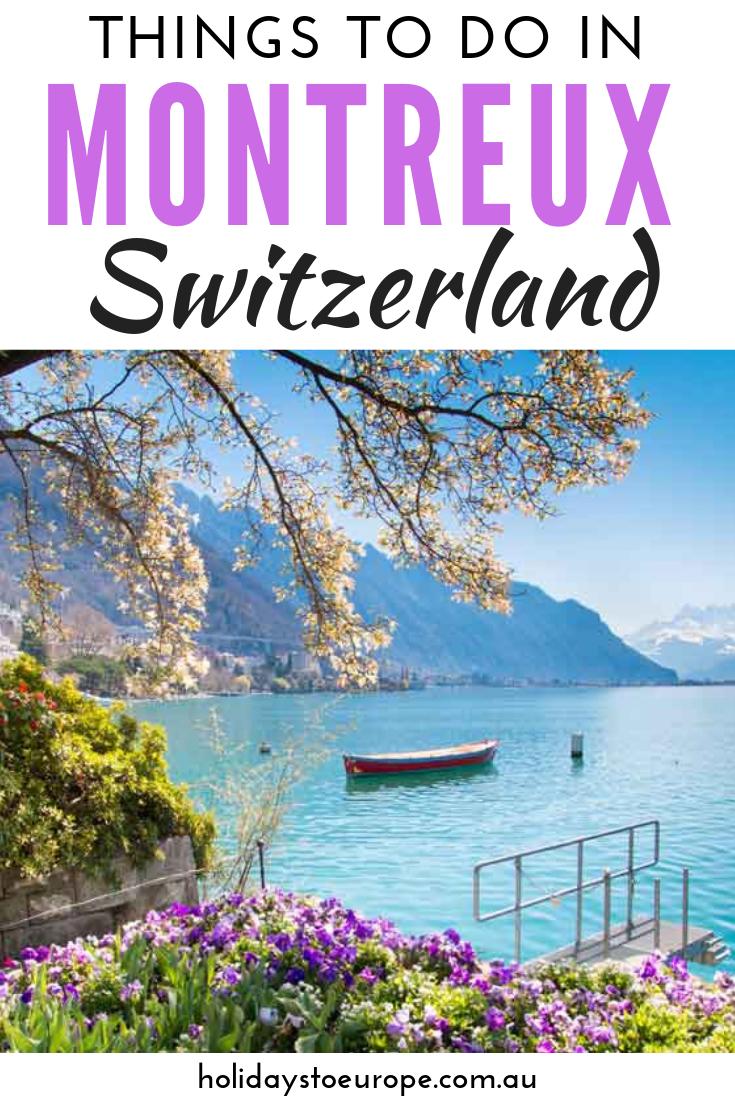 Cosas Que Hacer En Montreux Suiza Vacaciones En Europa Vacation Trips Switzerland Travel Things To Do