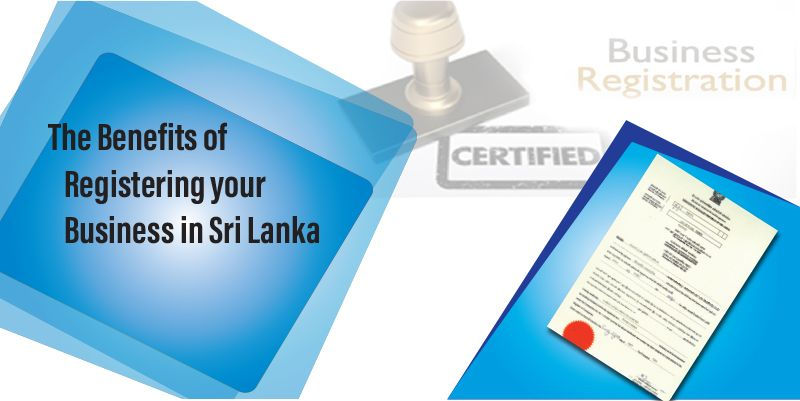 The Benefits Of Registering Your Business In Sri Lanka Advertising Methods Small Business Consulting Business