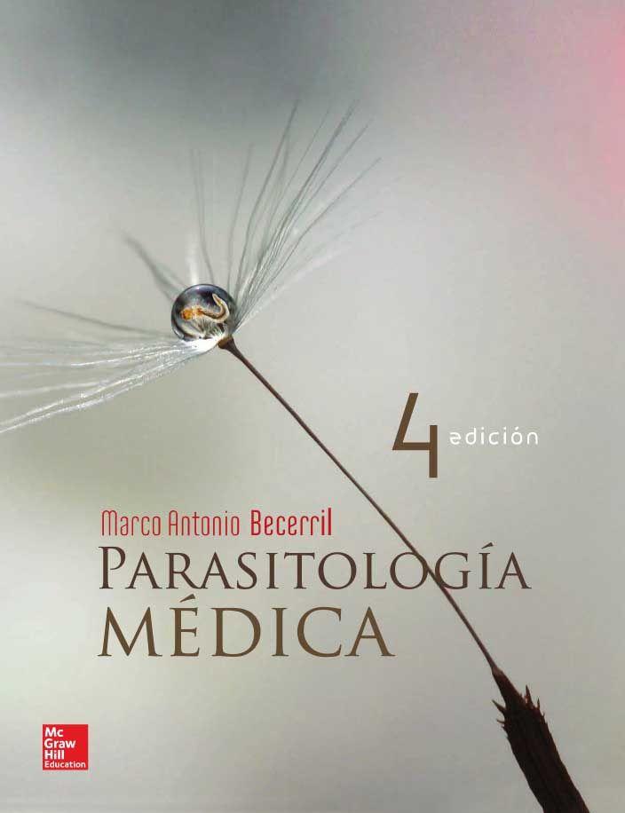 Parasitología Médica 4ed Autor Marco Antonio Becerril Editorial Mcgraw Hill Edición 4 Isbn 9786 Libros De Anatomia Ciencias De La Salud Libro De Biologia