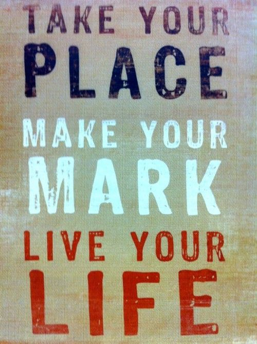 Take Your Place Make Your Mark Hayley Ii Framed Art