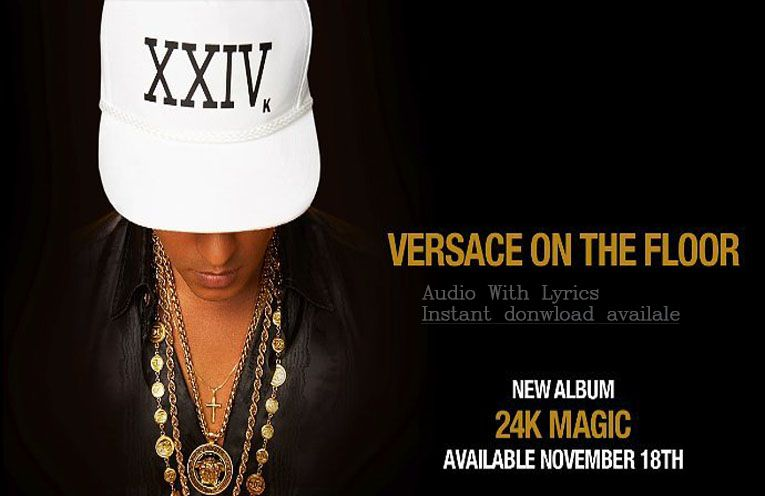 Listen and Download: Bruno Mars - Versace on The Floor audio with