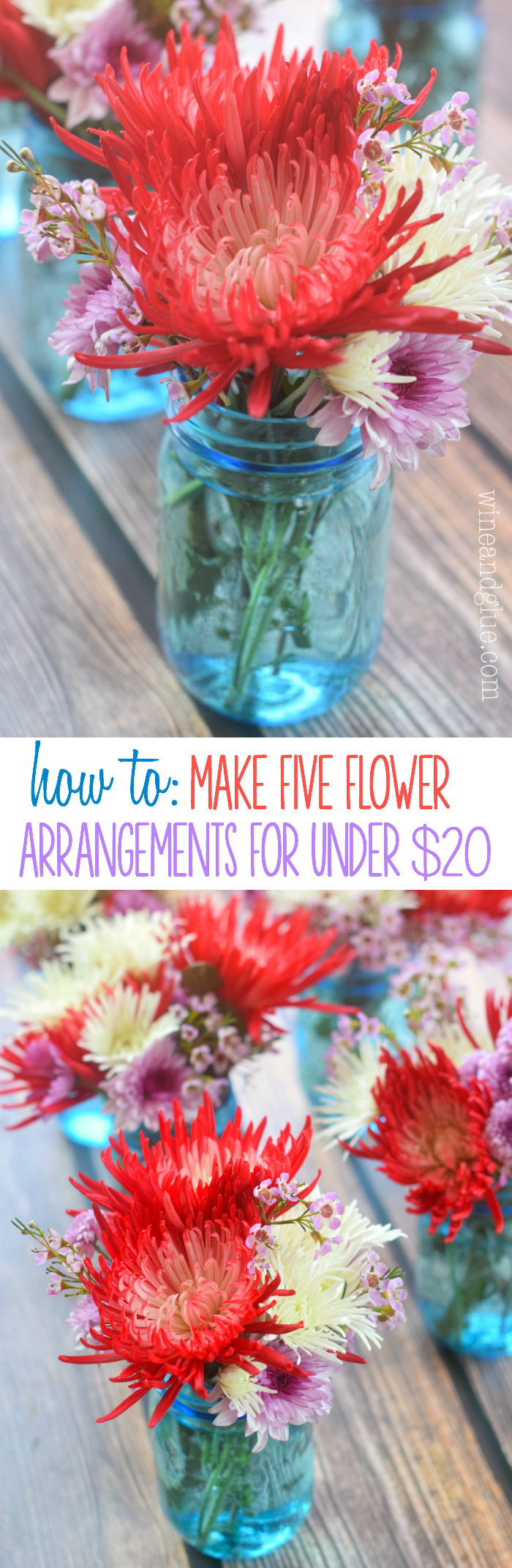 Make Five Flower Arrangements for Less than Twenty Dollars