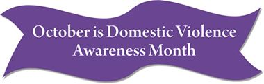 "domestic violence ribbon | Purple ribbon saying ""October is Domestic Violence Awareness Month ..."