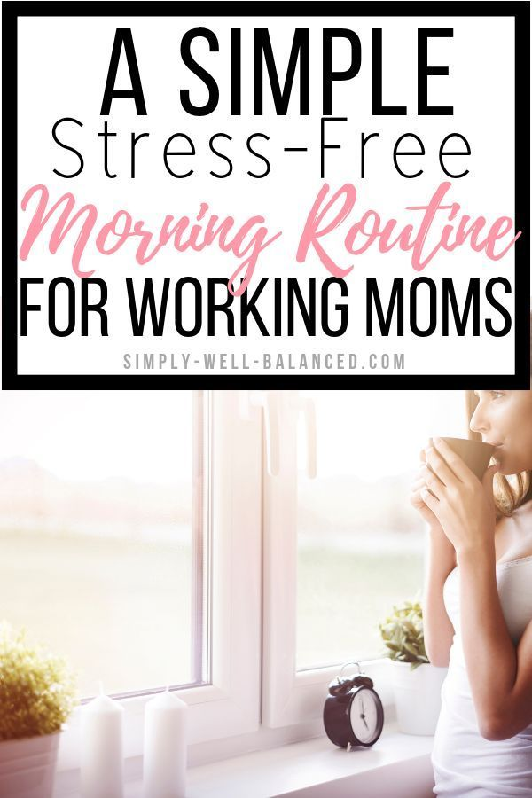 A Simple Working Mom Morning Routine #morningroutine
