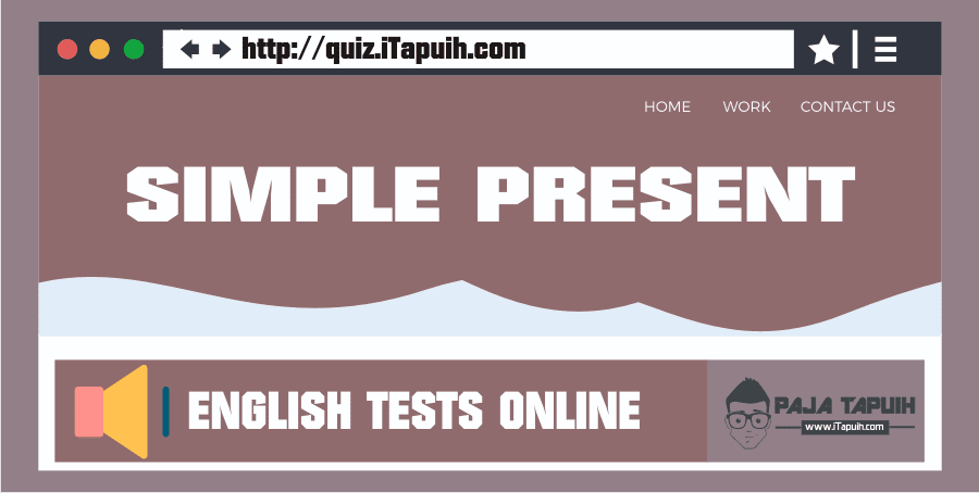 Quiz Itapuih Com 10 Soal Bahasa Inggris Simple Present Tense Dan Ja Bahasa Inggris Inggris