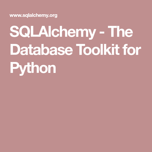 SQLAlchemy - The Database Toolkit for Python | Other Programming