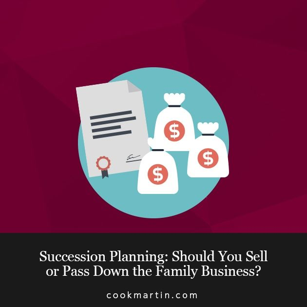 SUCCESSION PLANNING SHOULD YOU SELL OR PASS DOWN THE FAMILY - succession planning template