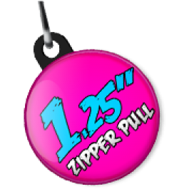 """Share on Google+ for 10% off your order. 1.25"""" Zipper Pull #custombuttons"""