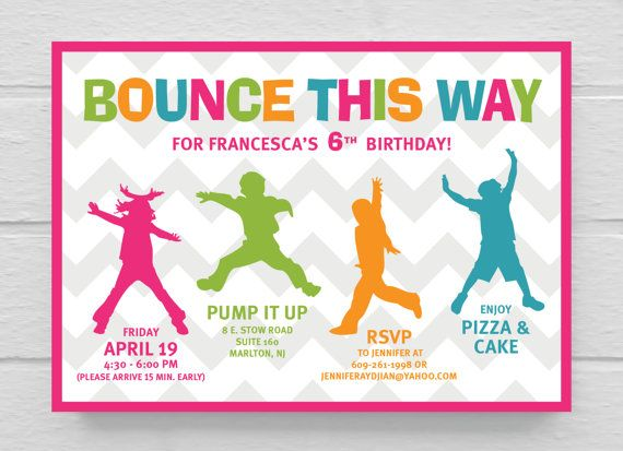 Wording idea for Bailee Rowdys party Printable Bounce Birthday – Pump It Up Party Invitations