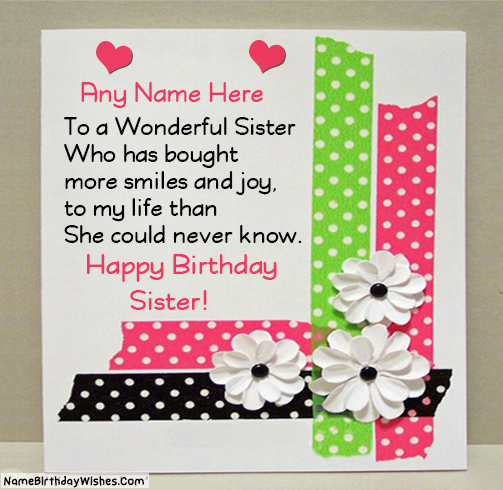 Write name on Best Free Happy Birthday Cards For Sister