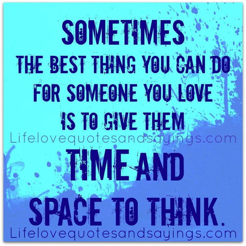 Inspirational Quotes For Someone You Love: Sometimes The Best Thing You Can Do For Someone You Love