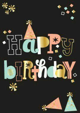 Pin By Amira Mosa On Happy Birthday Quotes Happy Birthday Greetings Happy Birthday Messages Happy Birthday Art