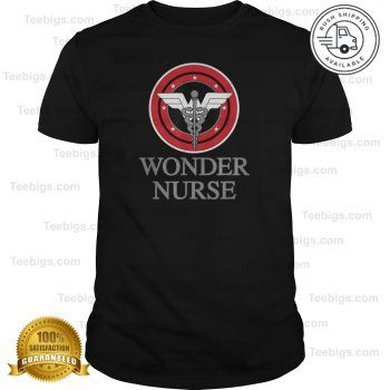 Nurse's T-Shirt - Wonder Nurse Funny T-Shirt - Superhero Gift Shirt - Teebigs #superherogifts