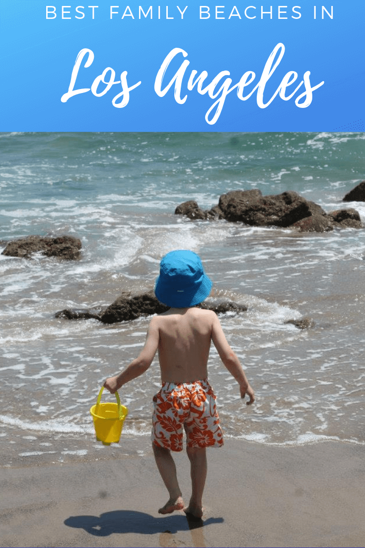 A Quick Guide To Family Friendly Beaches In The Los Angeles Area Best Family Beaches Los Angeles Beaches Family Adventure Travel