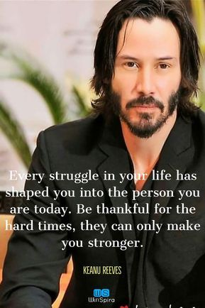 22 Keanu Reeves Quotes about Life and ♥️ - Winspira  #keanuwisdom #words #bestquotes #lifequotes #successquotes #johnwickquotes #inspirationalquotes