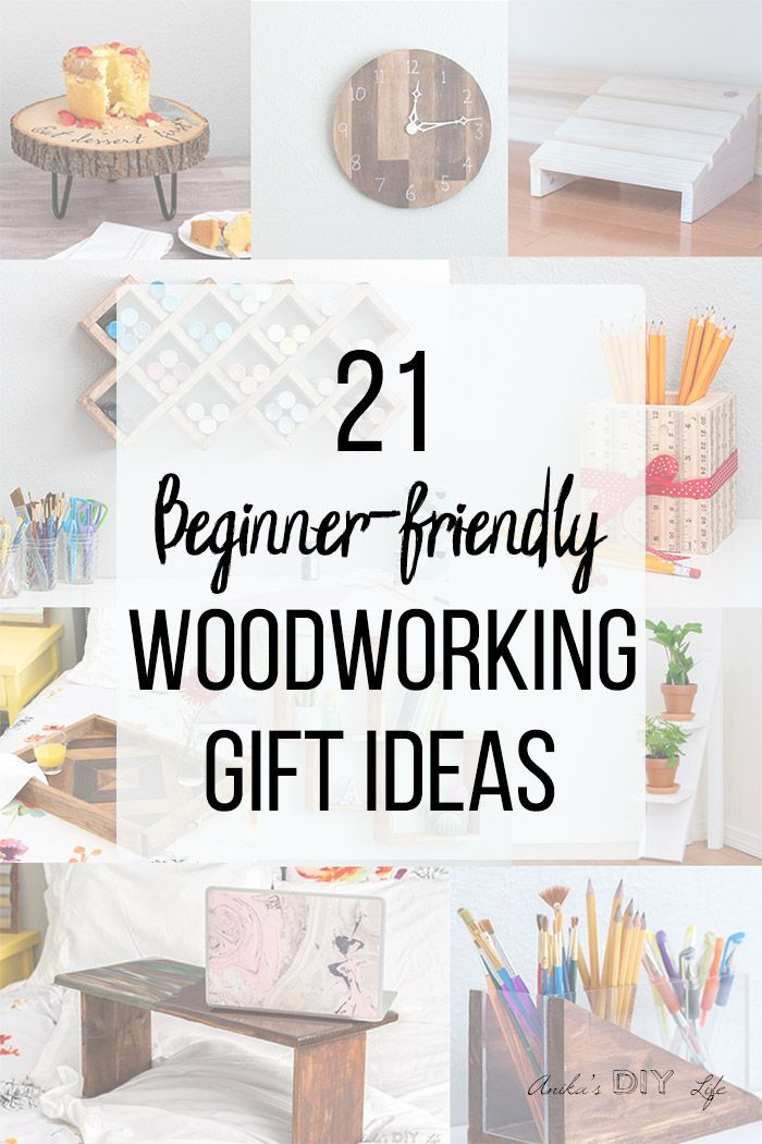 25 Easy Woodworking Gift Ideas They Will Love Anika S Diy Life Quick Woodworking Projects Wood Working Gifts Wood Working For Beginners