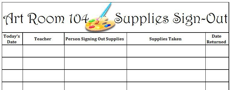 Classroom Sign Out Sheet Classroom Sign Out Sheet These Are A Few