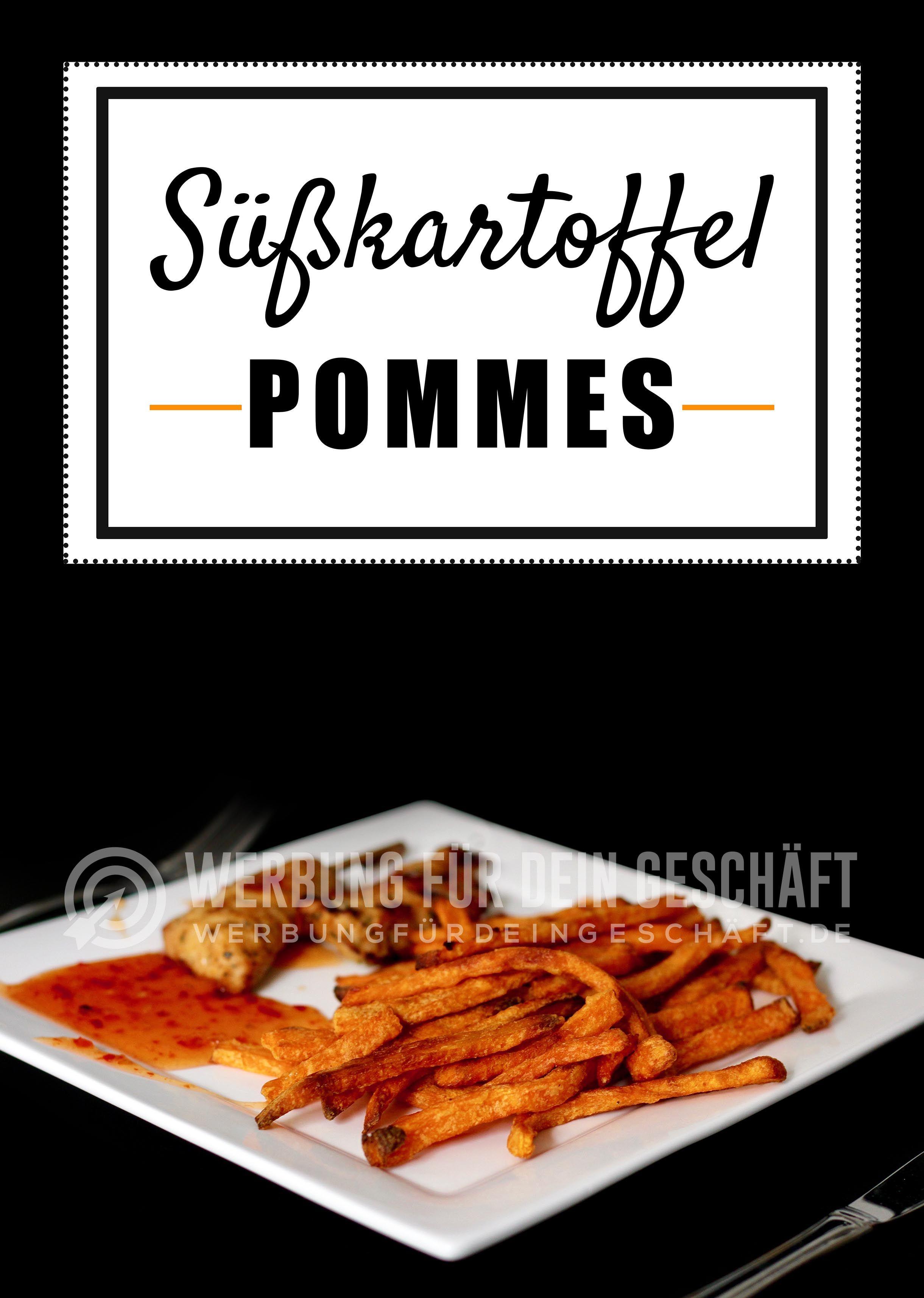 Susskartoffel Pommes Poster Plakat Auch In Din A 3 Einfache Gerichte Kulinarisch Susskartoffelpommes
