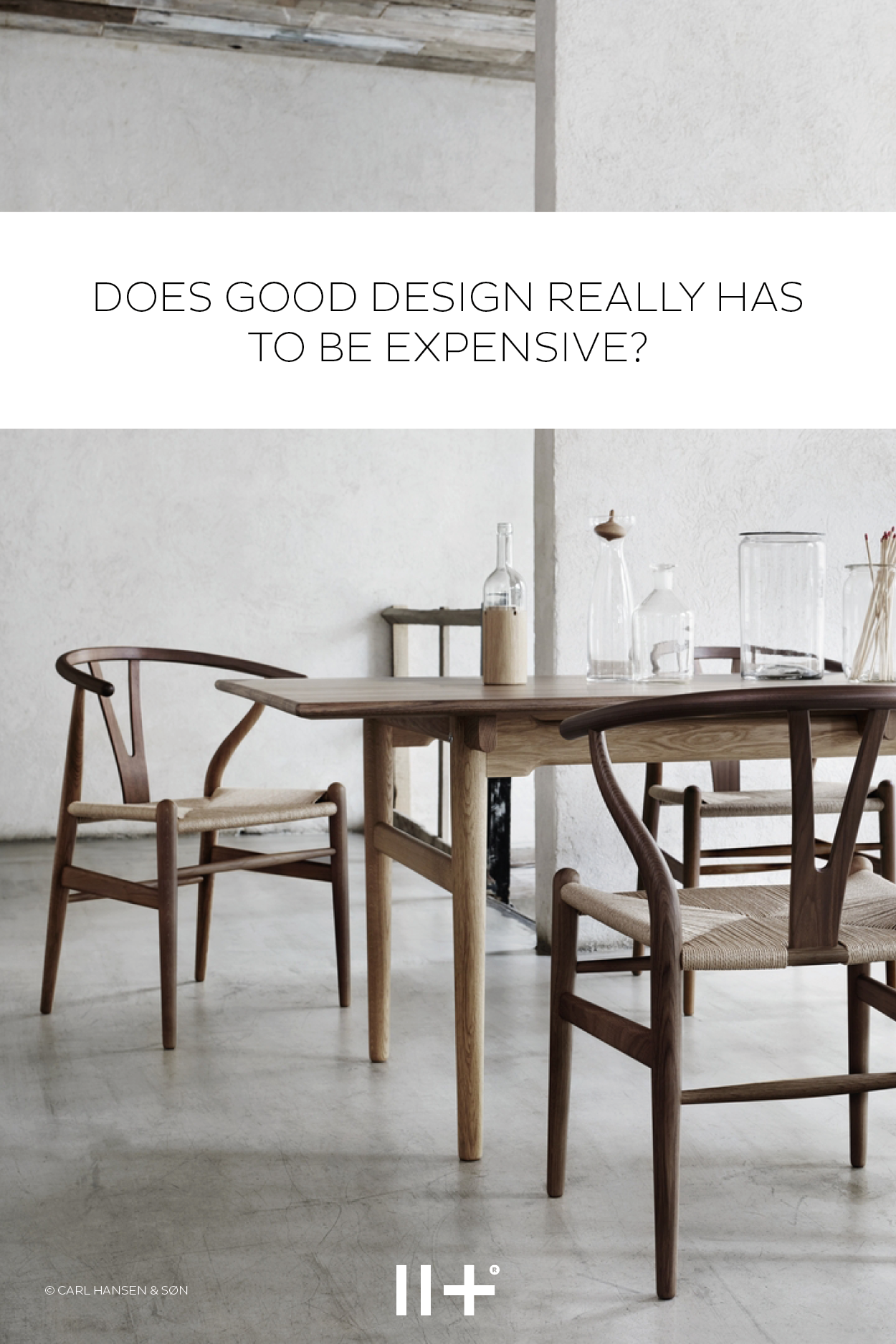 The Wishbone Chair by Carl Hansen & Søn has been a prime
