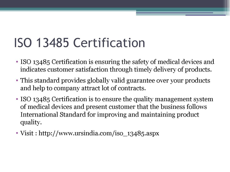 Iso 13485 Certification By Ursindia Pinterest Iso 13485