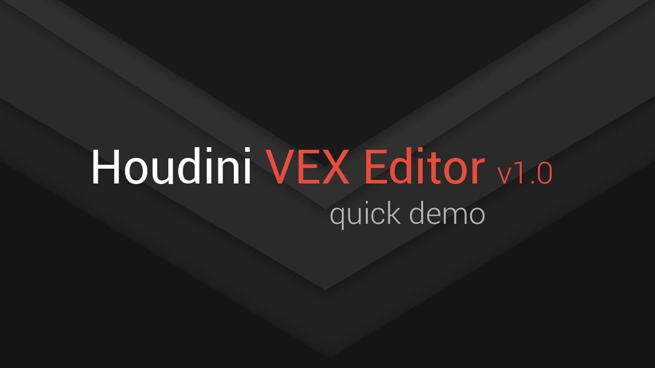 Houdini VEX Editor v1 0  Quick demo | Houdini - ref - pipeline | Editor