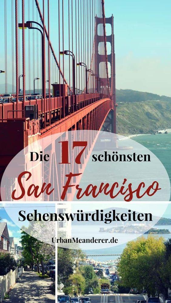 Die 17 schönsten San Francisco Sehenswürdigkeiten, die du auf keinen Fall verpassen darfst #aroundtheworldtrips