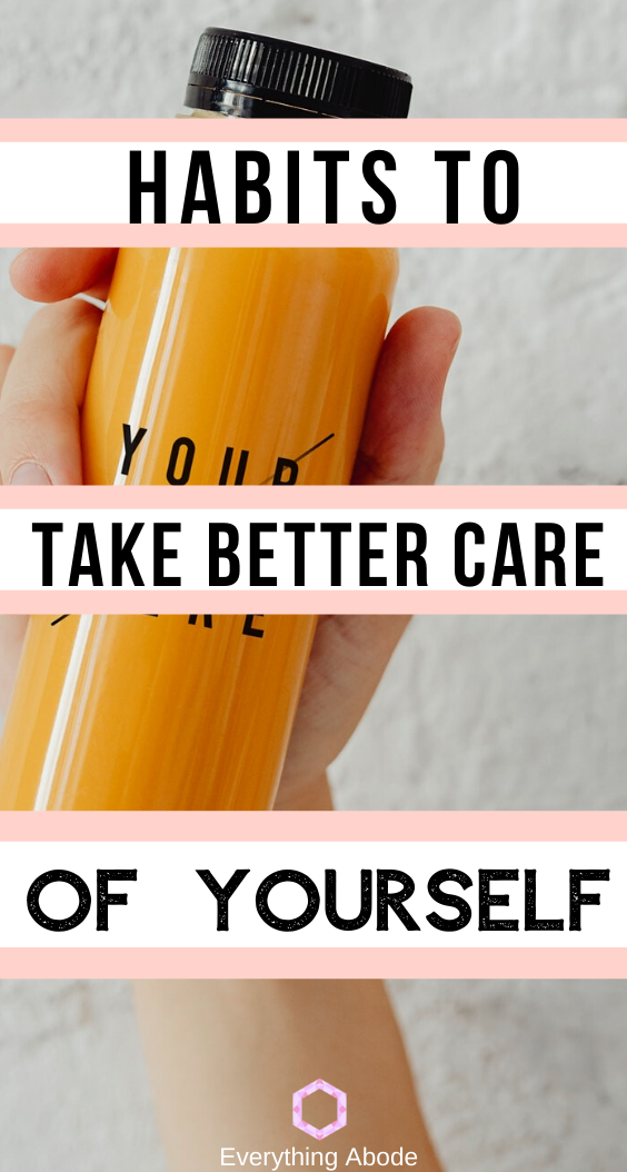 34 Simple Daily Self Care Ideas For Taking Better Care of Yourself - Everything Abode