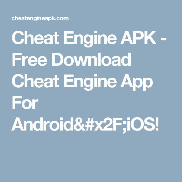 Cheat Engine APK - Free Download Cheat Engine App For