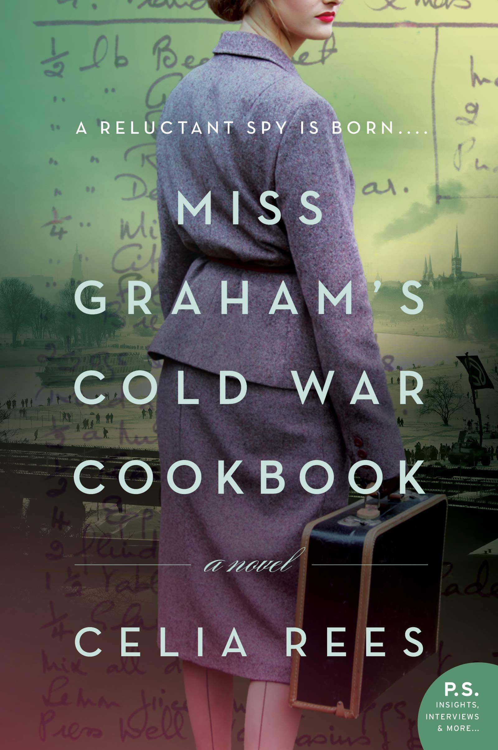 Historical Fiction Miss Graham S Cold War Cookbook