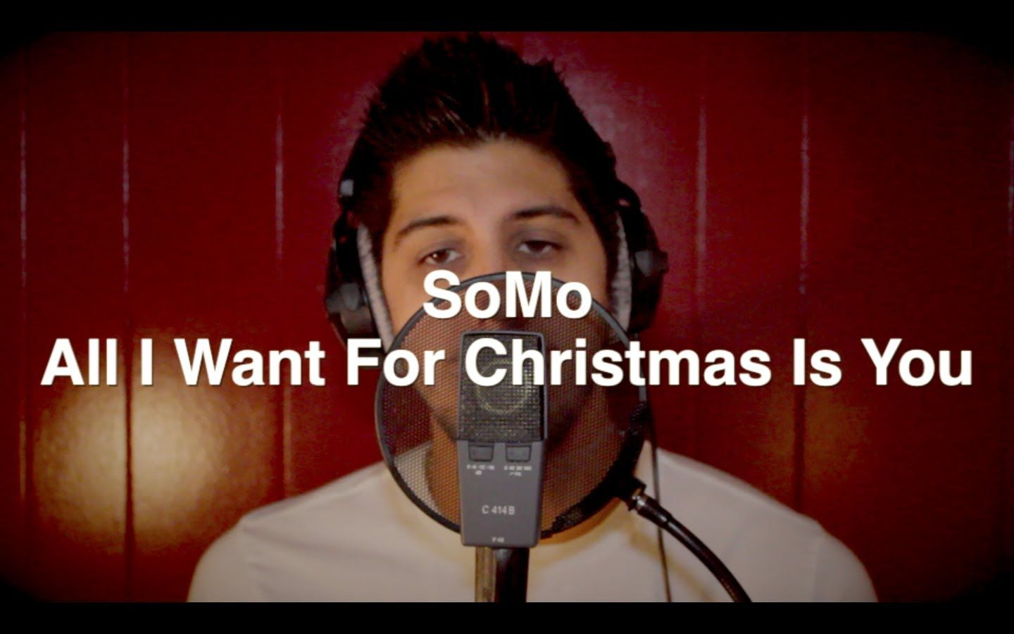 All I Want For Christmas Is You By Somo All I Want Christmas