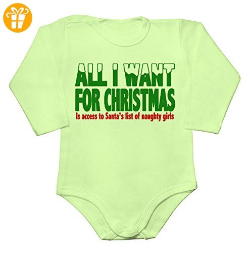 All I Want For Christmas Is Access To Santa's List Of Naughty Girls Baby Long Sleeve Romper Bodysuit Extra Large - Baby bodys baby einteiler baby stampler (*Partner-Link)