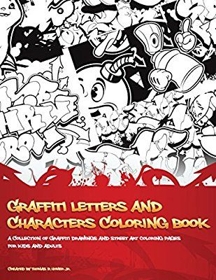 Amazon.com: Graffiti Letters and Characters Coloring book: A ...
