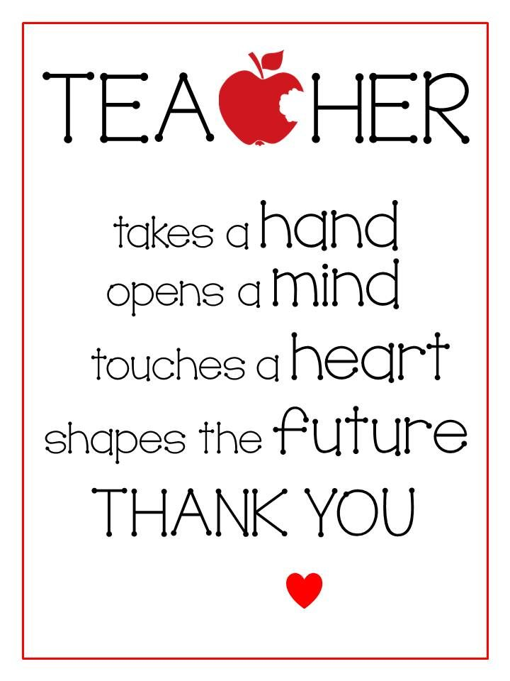 Free Printables - Teacher Appreciation Gifts | Quotes | Teacher