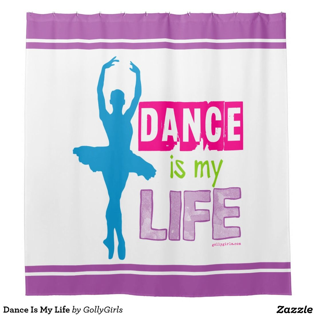 Dance Is My Life Shower Curtain