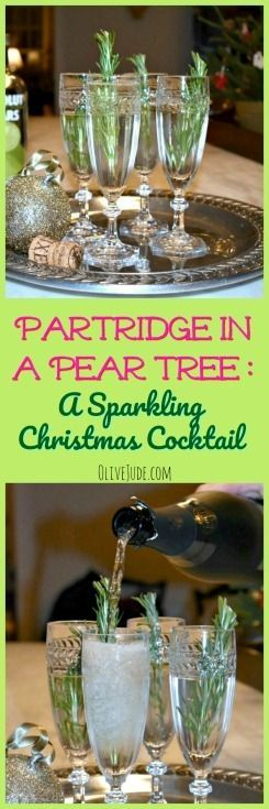 Partridge in a Pear Tree A Sparkling Christmas Cocktail Recipe
