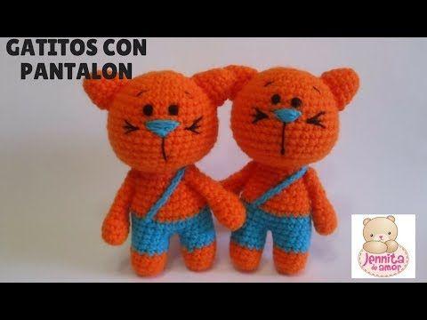 GATITOS CON PANTALON Tutorial - YouTube | Amigurumis | Pinterest ...
