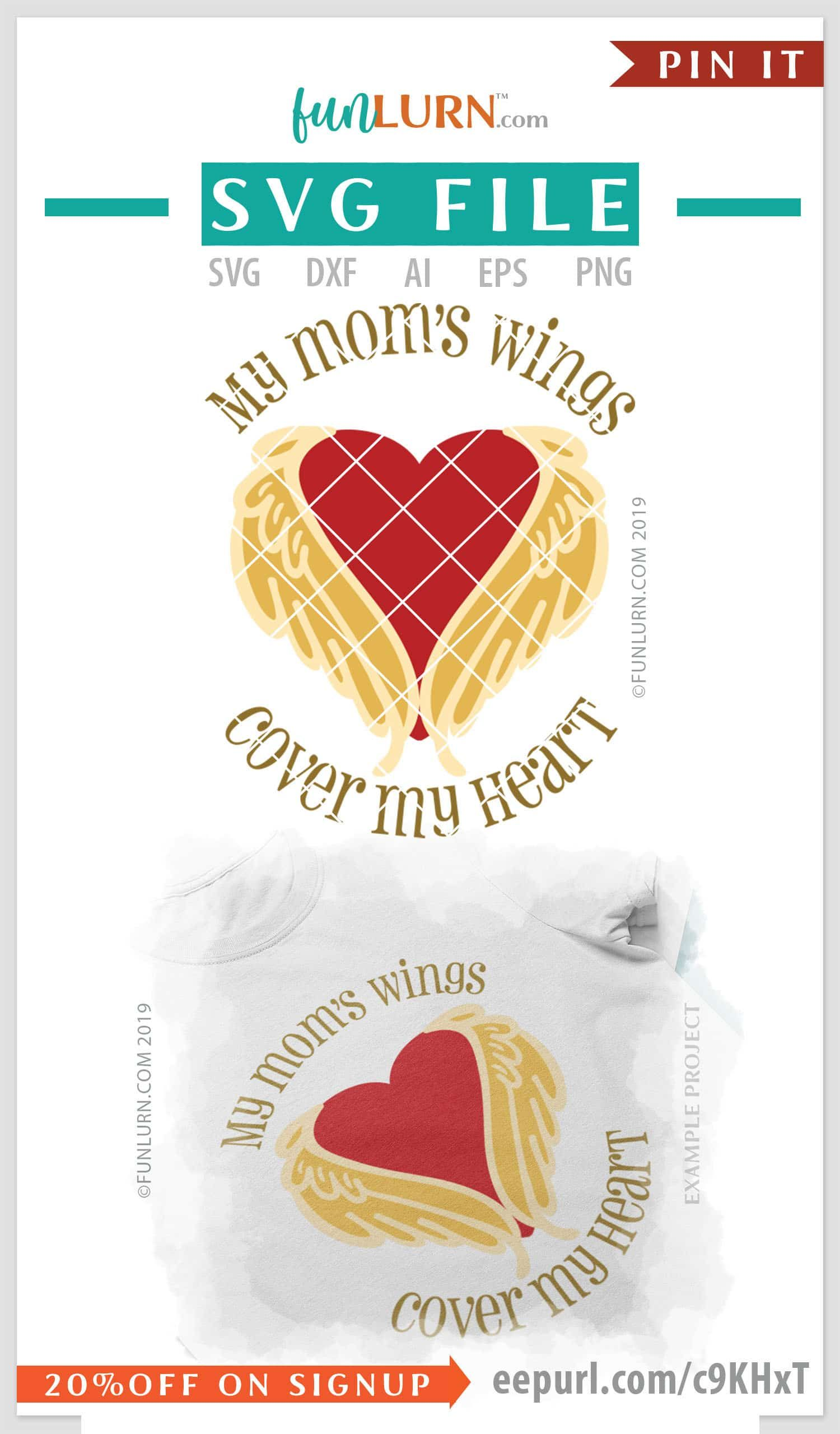 My mom's wings cover my heart Loving Memory SVGs