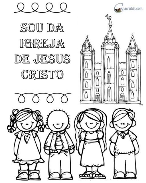 As Tontas Vão Ao Céu: Para Colorir - Sou da Igreja de Jesus Cristo ...