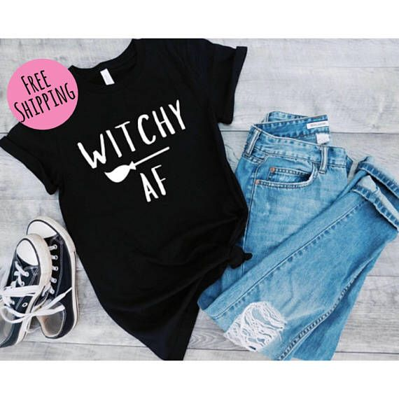 Witchy Af Tee - Halloween Shirt - Womens Halloween costume - Girl Halloween Shirt - Halloween shirts For Women - Funny halloween shirt #funnyhalloweencostumes
