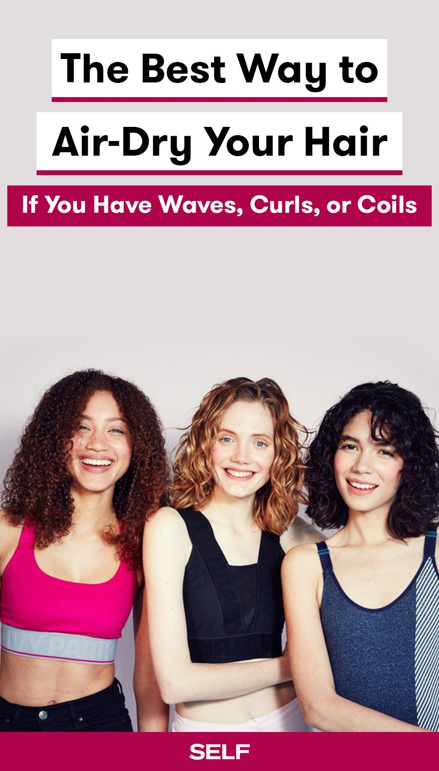 The Best Way to Air-Dry Your Hair If You Have Waves, Curls, or Coils | Air  dry hair, Natural wavy hair, Dry curly hair