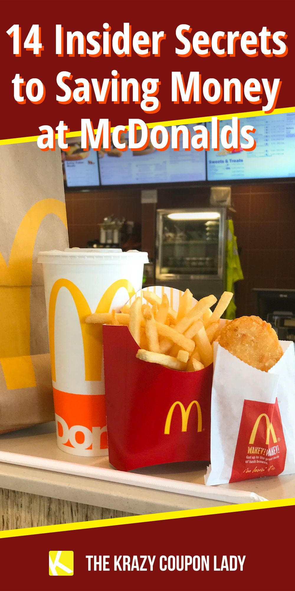 12 Insider Secrets You Need To Know To Save Money At Mcdonald S In 2020 Fast Food Coupons Free Fast Food Coupons Cheap Fast Food