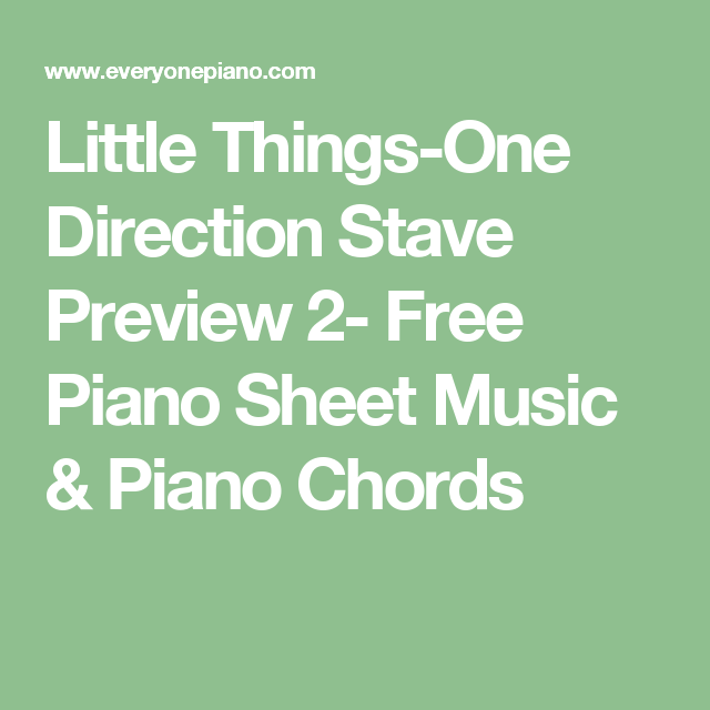 Little Things-One Direction Stave Preview 2- Free Piano Sheet Music ...
