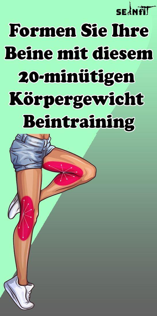 Formen Sie Ihre Beine mit diesem 20-minütigen Beintraining mit Körpergewicht   - Gesund und Fitness...