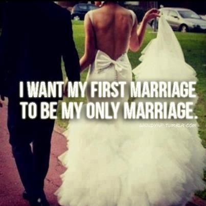First marriage only marriage!