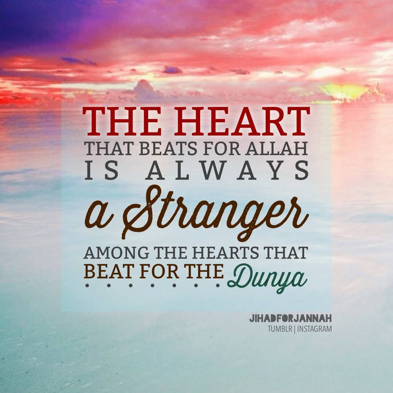 The Heart That Beats For Allah ...