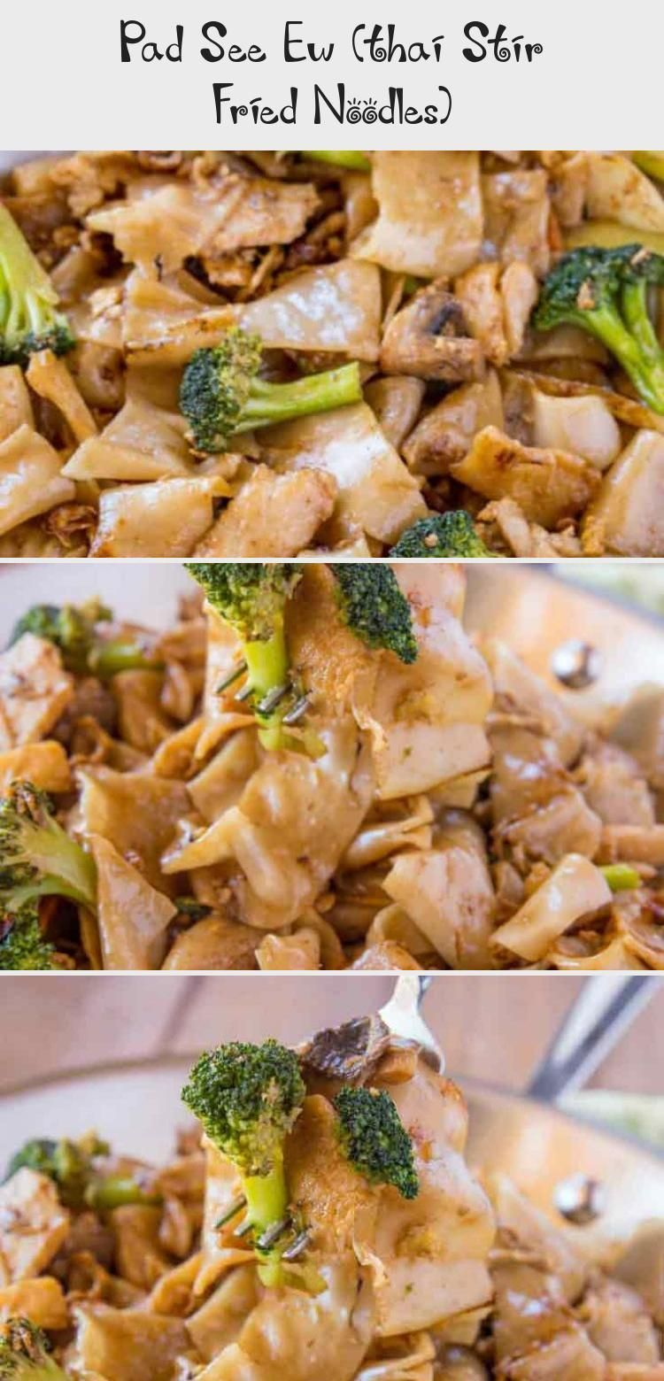 Pad See Ew is a Thai Stir Fry Noodle Dish made with extra thick rice noodles in a sweet and savory sauce made from soy sauce, fish sauce, oyster sauce and sugar in less than 30 minutes. #thaifood #noodles #broccoli #dinner #recipe #FoodandDrinkNoodles #thai recipe broccoli