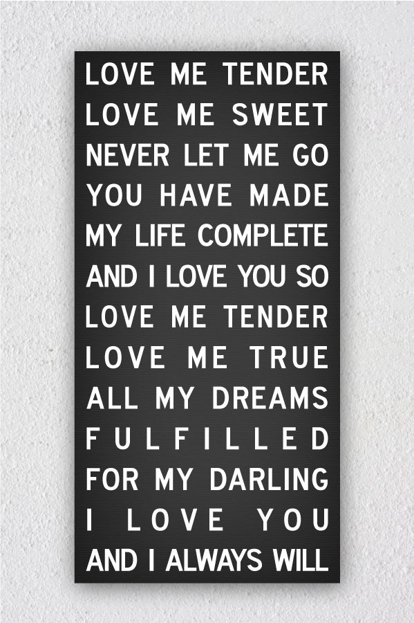 Lyric a little less conversation elvis presley lyrics : Love Me Tender- Elvis | Art | Pinterest