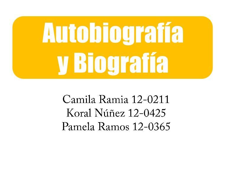 Autobiografía y Biografía