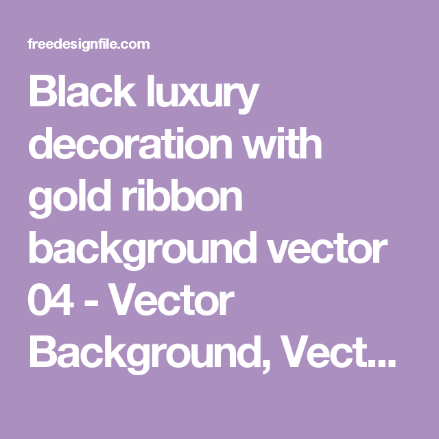 Black luxury decoration with gold ribbon background vector 04 - Vector Background, Vector Ribbon free download